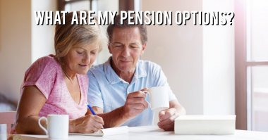 What are my pension options?