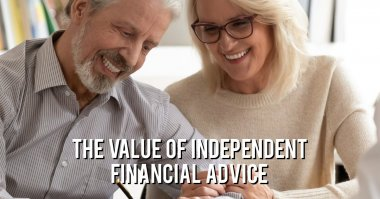 The Value of Independent Financial Advice